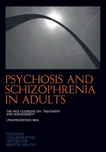 CBT has been recommended by NICE as a first line treatment for psychosis
