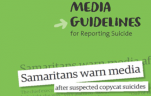 The Samaritans have produced excellent best practice reporting guidelines for journalists to follow.