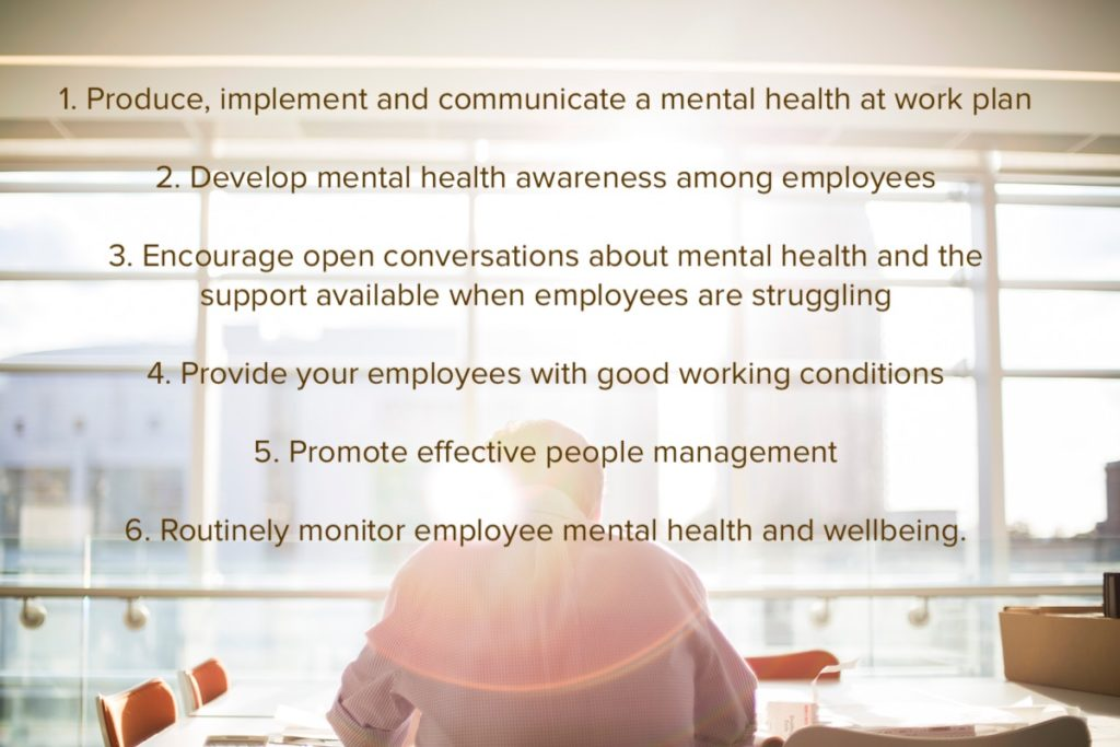 The 6 'mental health core standards' from the Thriving at Work report published in Oct 2017.