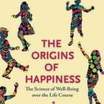 the-origins-of-happiness
