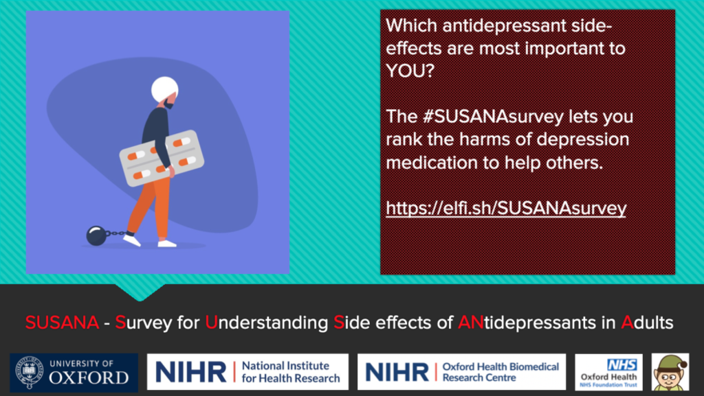 Take the SUSANA Survey before 15th October 2019 to make sure that your experiences of taking or prescribing antidepressants are captured.
